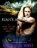 Kian's Alpha (Dark Hollow Wolf Pack Series Book 13)