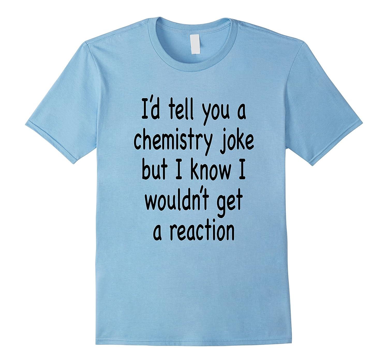 9a0f166670 Chemistry Pun T-shirt-Vaci – Vaciuk
