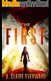 The First: A Conspiracy Suspense Thriller