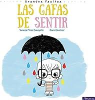 Las Gafas De Sentir (Grandes Pasitos. Álbum