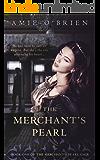 The Merchant's Pearl (The Merchant's Pearl Saga Book 1) (English Edition)
