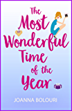 The Most Wonderful Time of the Year: a laugh-out-loud love story you won't be able to put down (English Edition)