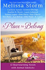 A Place to Belong: A Collection of 12 Heartwarming Novels with Animal Sidekicks Kindle Edition