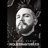 Inquebrantables (Spanish Edition)