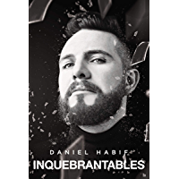 Inquebrantables (Spanish Edition)