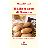 Dalla parte di Swann (Emozioni senza tempo Vol. 103) (Italian Edition)