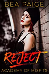 Reject: A Dark High School Romance (Academy of Misfits Book 2) Kindle Edition