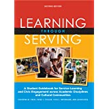Learning Through Serving: A Student Guidebook for Service-Learning and Civic Engagement Across Academic Disciplines and Cultu