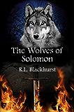 The Wolves of Solomon