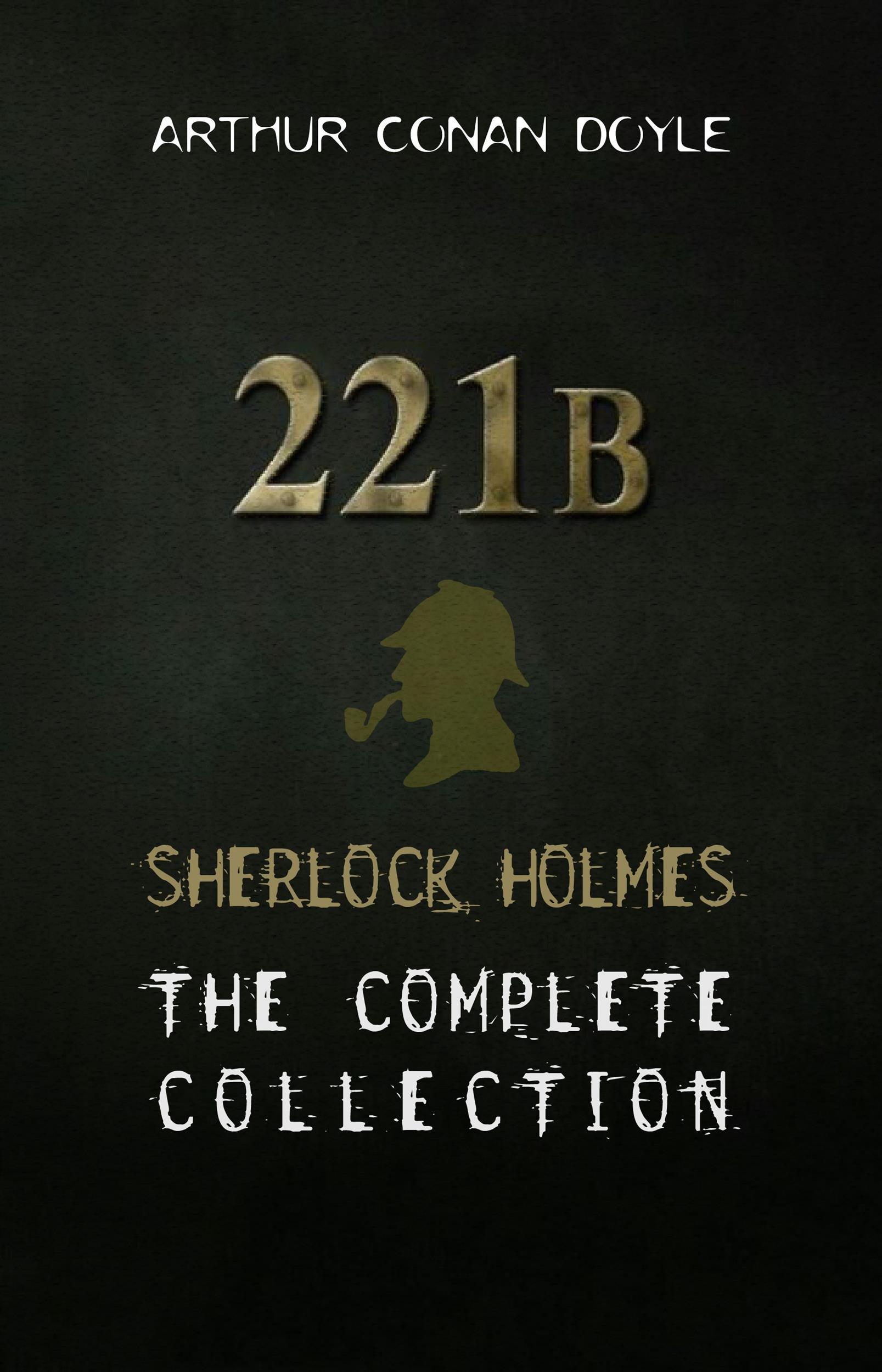 Sherlock Holmes: The Complete Collection por Arthur Conan Doyle