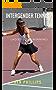 Intergender Tennis: Ladies Love Winning! (English Edition)
