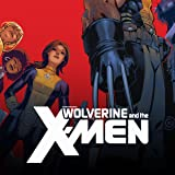 img - for Wolverine and the X-Men (Issues) (44 Book Series) book / textbook / text book