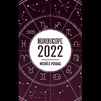 Horoscope 2022 (French Edition)