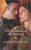 The Scandal of the Season (Harlequin Historical)