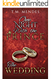 The Wedding: One Night with the Prince: A Bonus Chapter