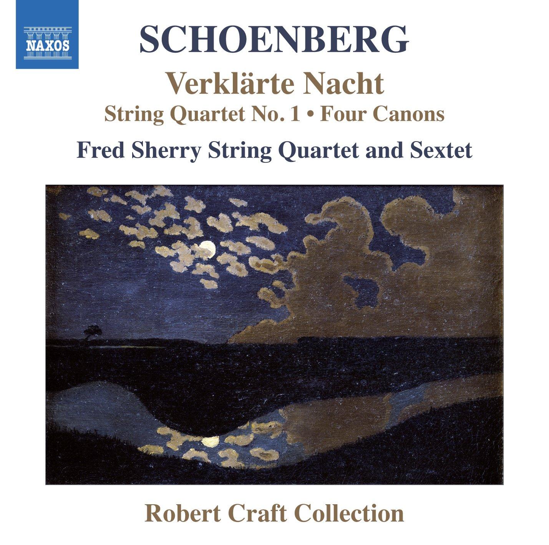 Schoenberg: Verklarte Nacht; String Quartet No. 1; Four Canons