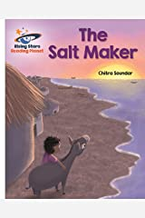 Reading Planet - The Salt Maker - White: Galaxy (Rising Stars Reading Planet) Kindle Edition