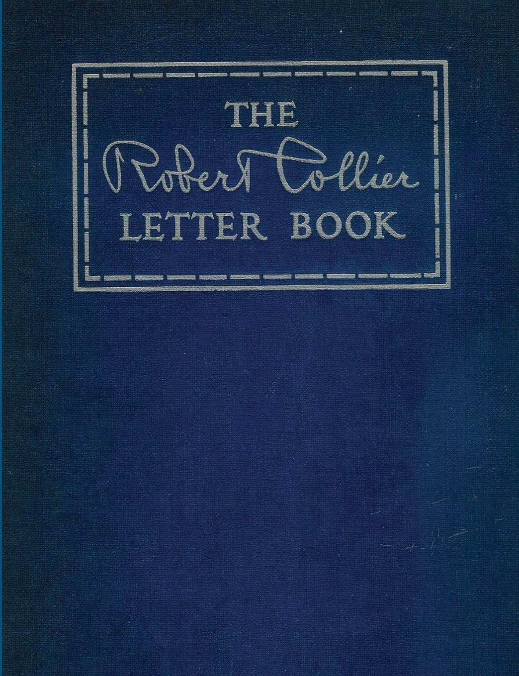 The Robert Collier Letter Book: Robert Collier: 9788087830673