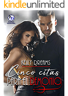 Cinco citas para el demonio (Spanish Edition)