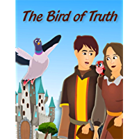 The Bird of Truth: Bedstime Story For Kids (English Edition)