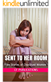 Sent to Her Room: Five Stories of Chastised Women (English Edition)