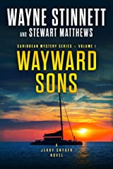 Wayward Sons: A Jerry Snyder Novel (Caribbean Mystery Series Book 1) Kindle Edition