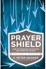 Prayer Shield: How to Intercede for Pastors and Christian Leaders Kindle Edition