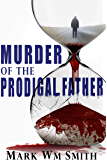 Murder of the Prodigal Father