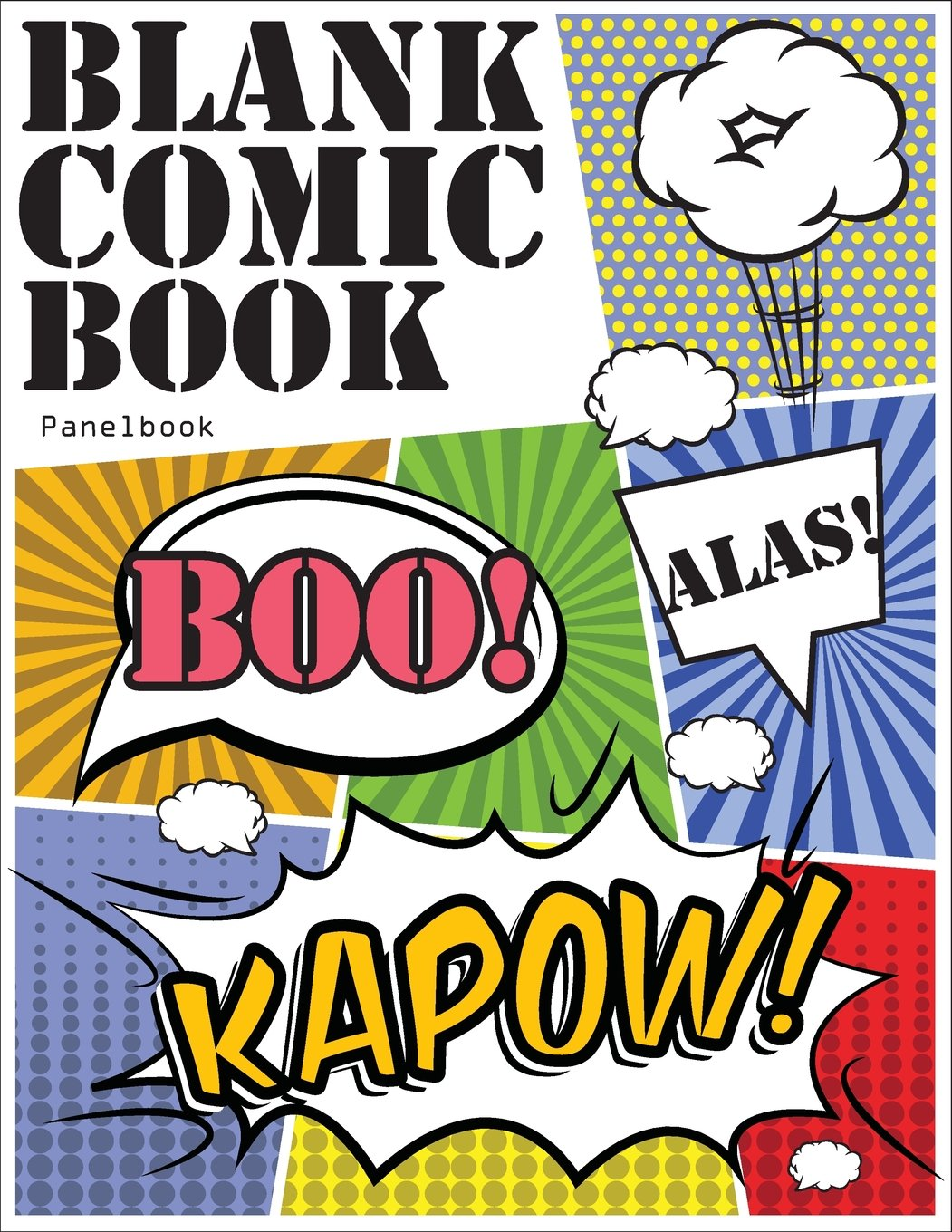 Blank Comic Book Panelbook: Draw your own Comics with Variety of Templates 110 pages, 8.5 x 11 inches.Blank comic books panel for kids (Blank Comic Book Notebook) (Volume 1)