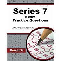 Series 7 Exam Practice Questions (First Set): Series 7 Practice Tests & Review for the General Securities Representative Exam (English Edition)