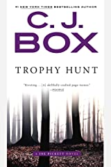 Trophy Hunt (A Joe Pickett Novel Book 4) Kindle Edition