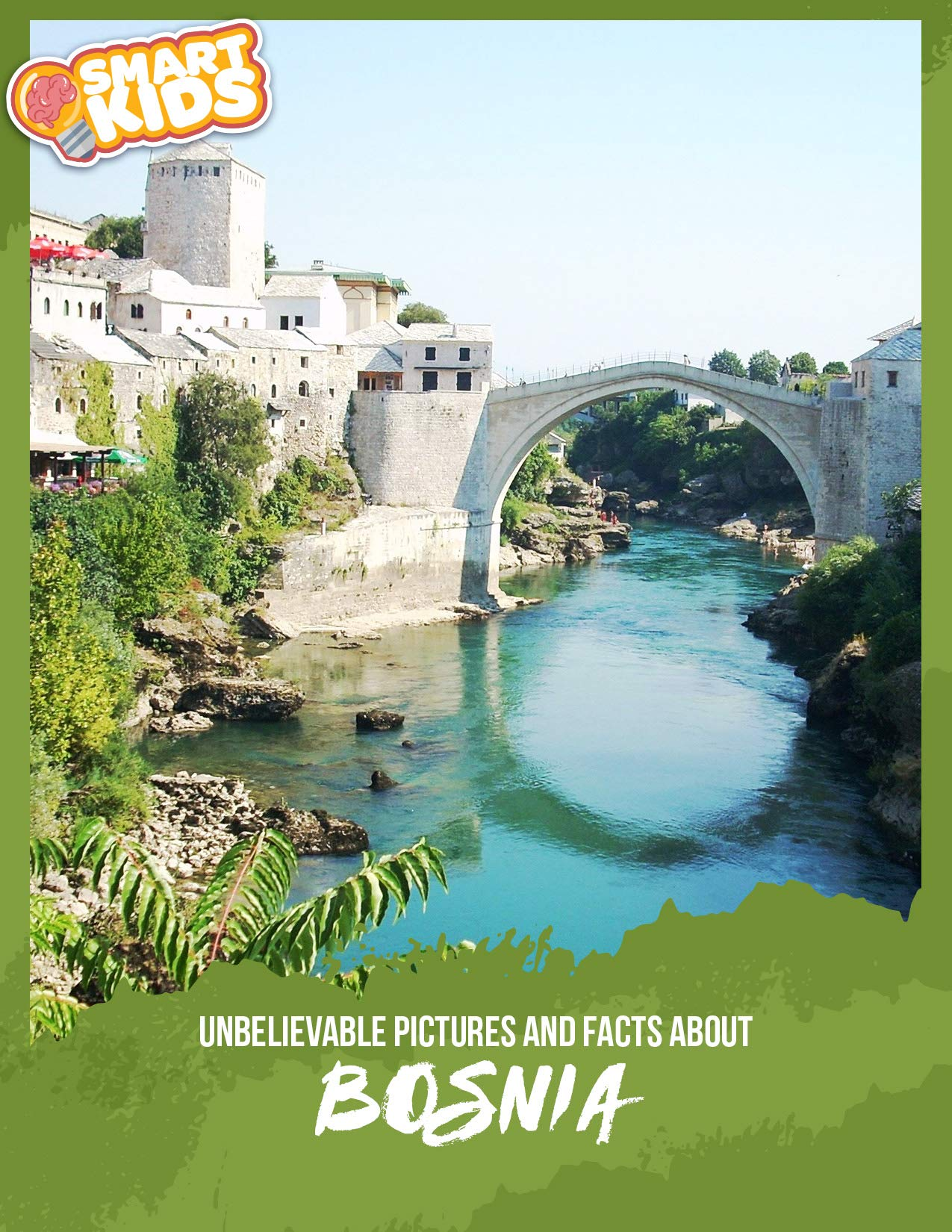 Unbelievable Pictures And Facts About Bosnia  English Edition
