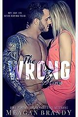 The Wrong Blaze Kindle Edition