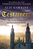 Testament: Two worlds collide in a startling timeshift thriller (English Edition)
