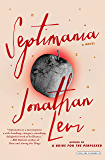 Septimania: A Novel