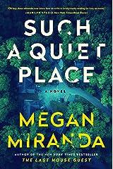 Such a Quiet Place: A Novel Kindle Edition