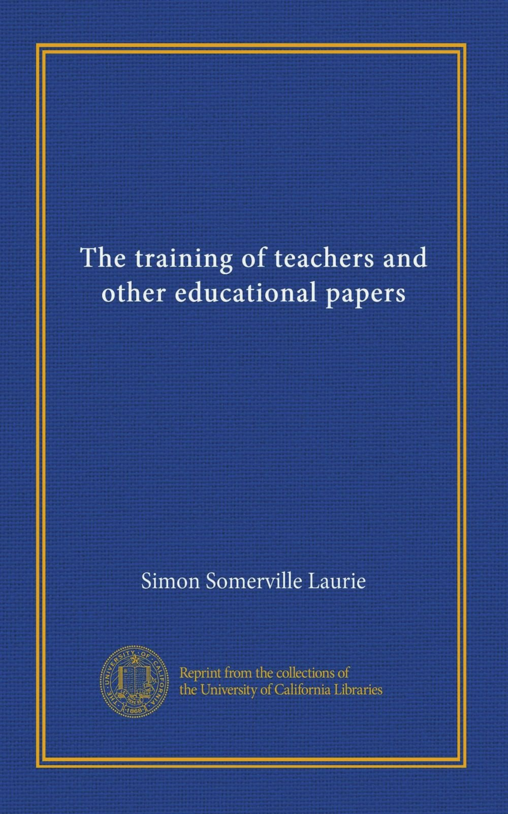 The training of teachers and other educational papers pdf epub