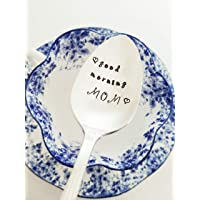 Good Morning Mom - Mother's Day Gift - Hand Stamped Spoon - Gift for Mom