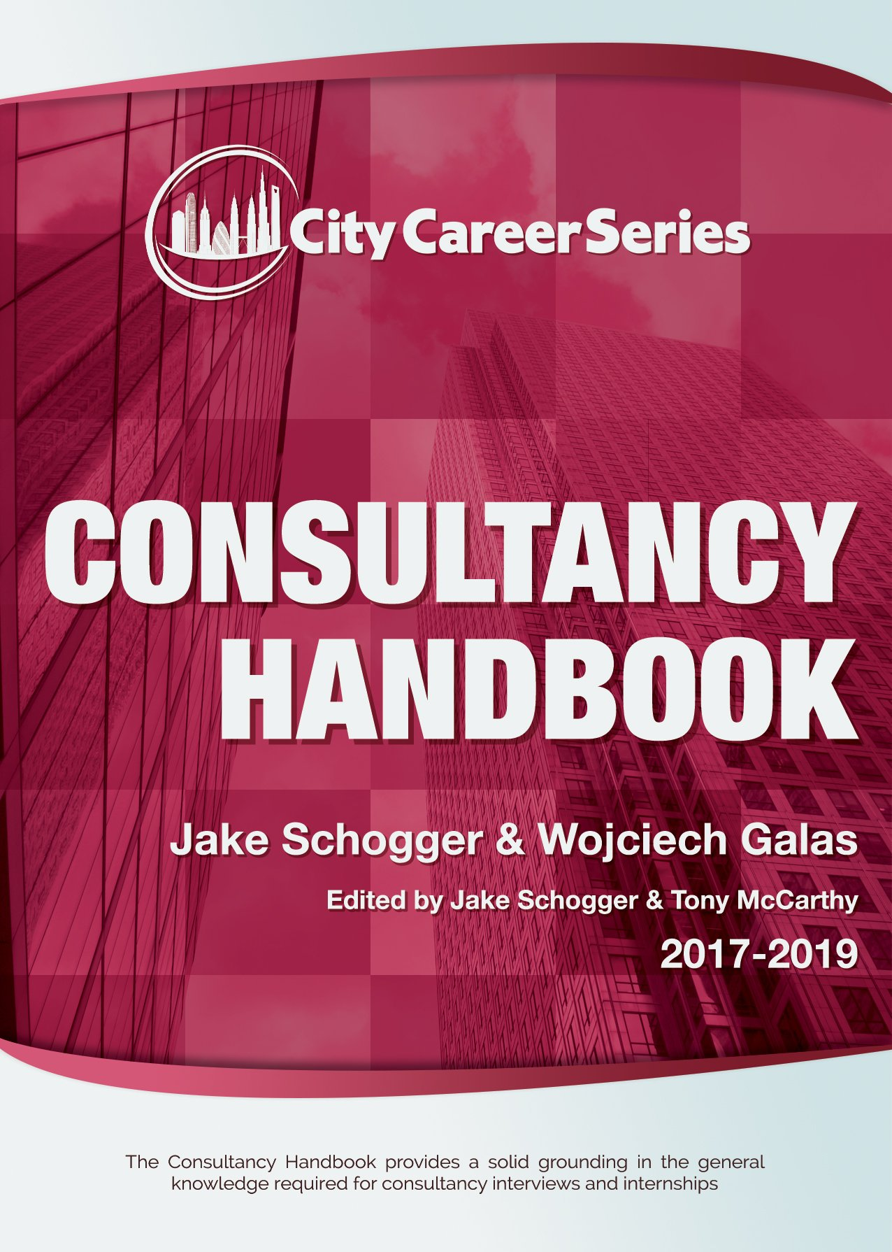 Consultancy Handbook - 2017: Amazon.co.uk: Jake Schogger, Wojciech Galas:  9780993436413: Books