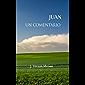 Un Comentario, Juan (Spanish Edition)