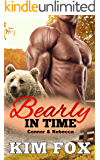 Bearly In Time: Connor and Rebecca (Werebears of New Hampshire Book 4)