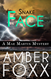 Snake Face (Mae Martin Mysteries Book 3)