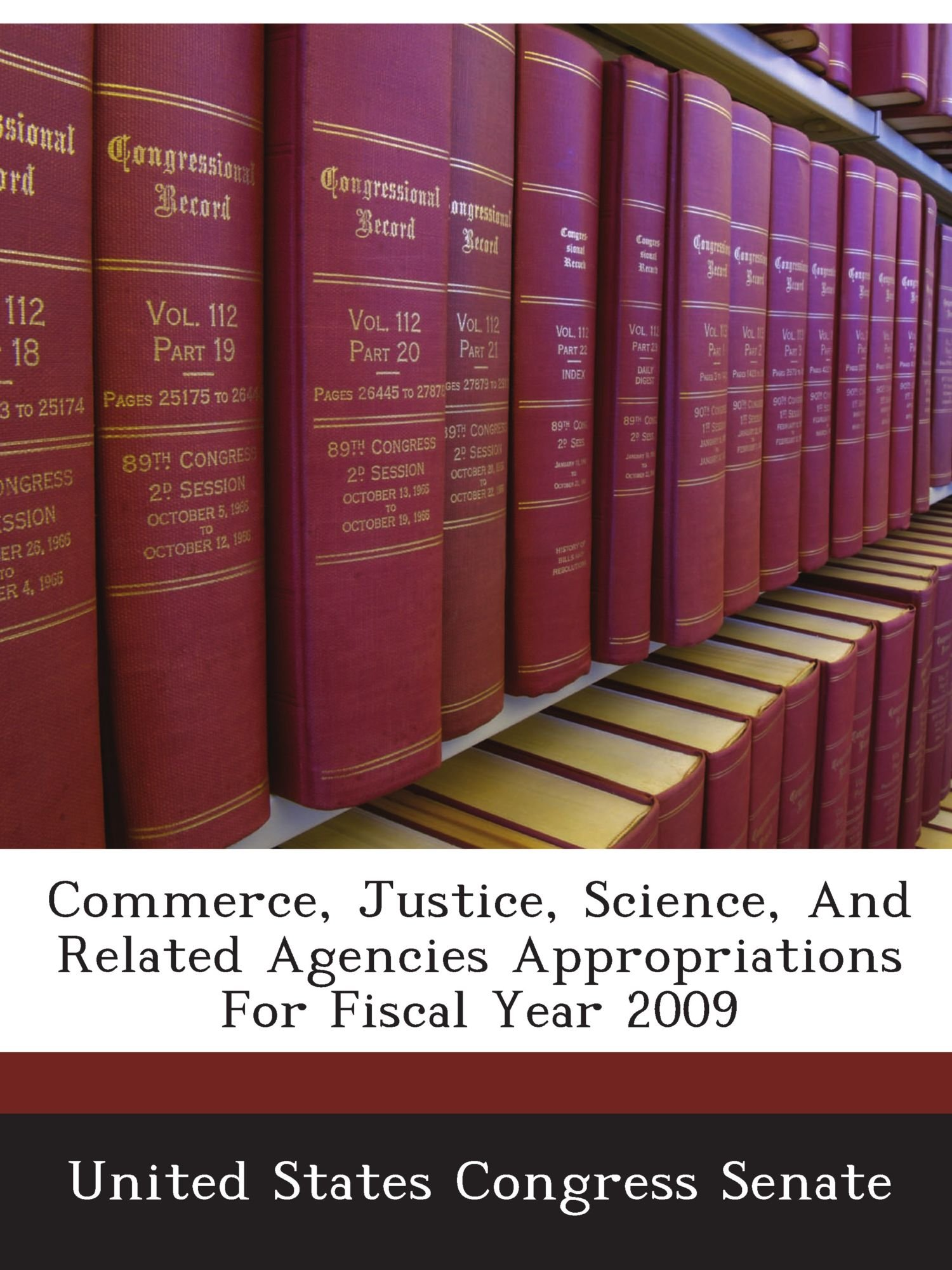 Commerce, Justice, Science, And Related Agencies Appropriations For Fiscal Year 2009 PDF