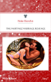 The Martinez Marriage Revenge (Wedlocked! Book 67)
