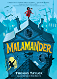 Malamander (The Legends of Eerie-on-Sea Book 1)