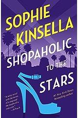 Shopaholic to the Stars: A Novel Kindle Edition