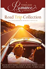 Road Trip Collection (A Timeless Romance Anthology Book 17) Kindle Edition