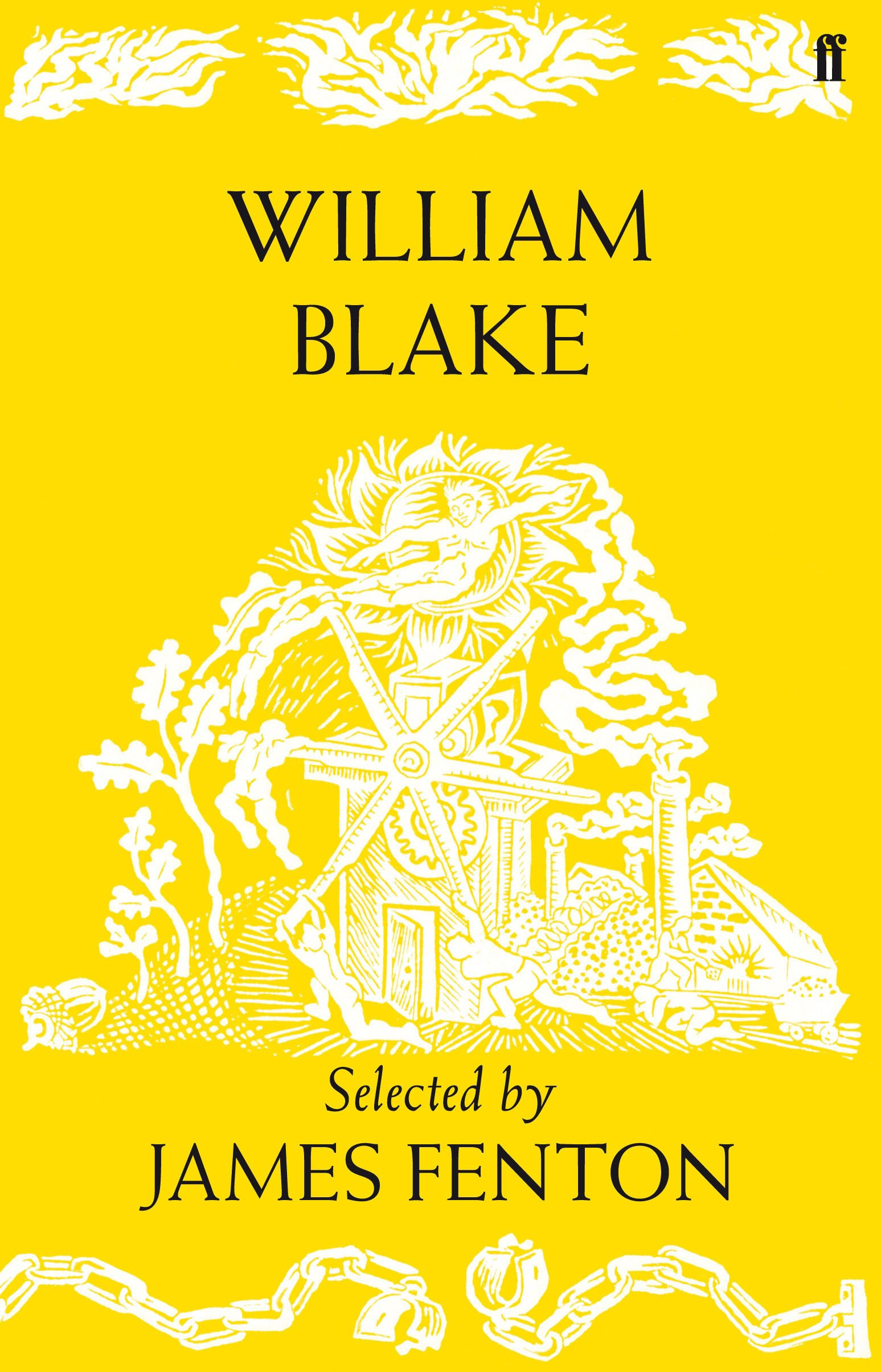 William Blake Poems Selected By James Fenton William Jr