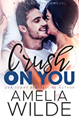 Crush on You (Bliss Brothers Book 1) Kindle Edition