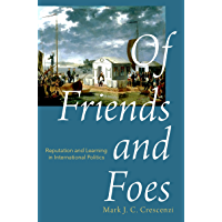 Of Friends and Foes: Reputation and Learning in International Politics
